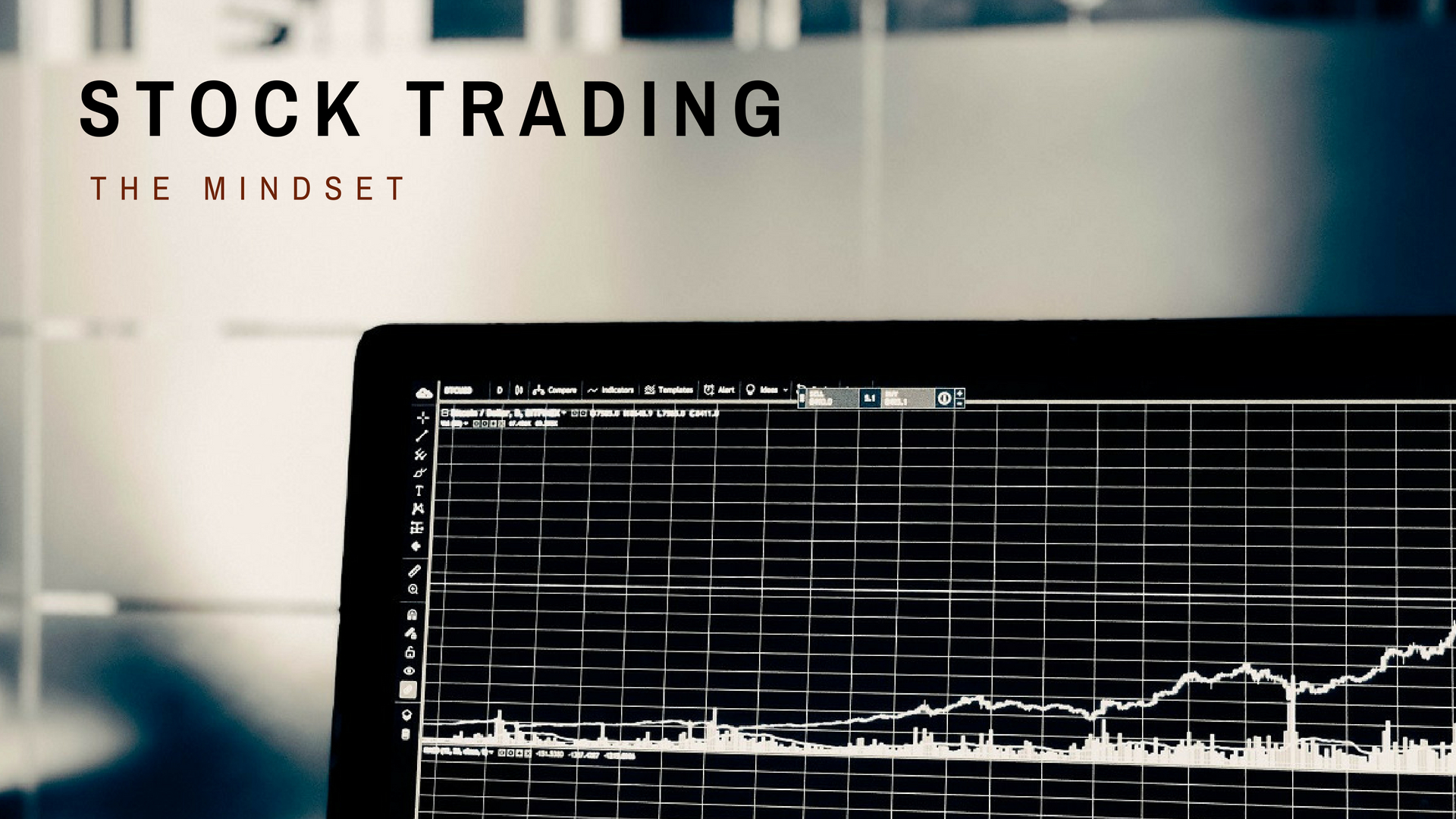 Poster words -stock trading, the mindset with image of laptop screen displaying line graphs