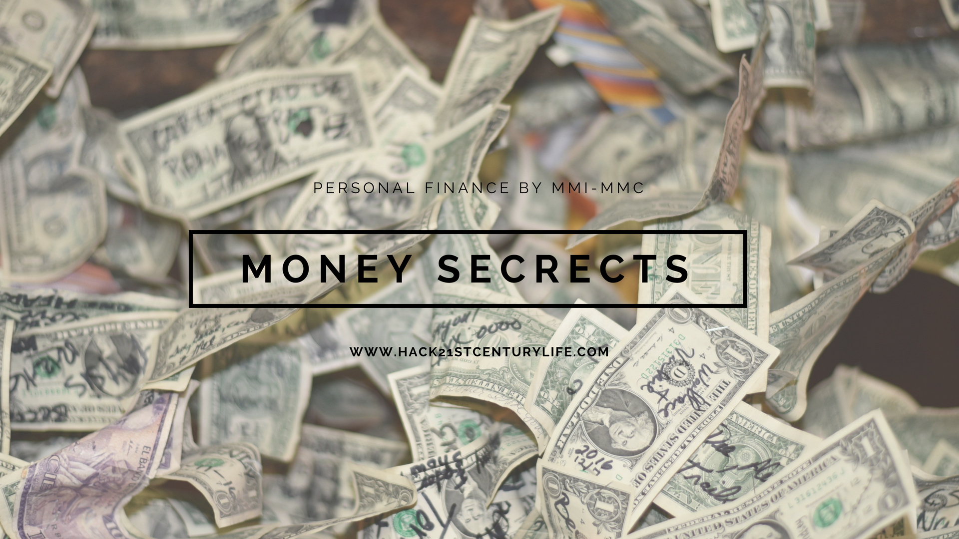 poster with image of dollars in backgrouund: Personal finance - three money secrets