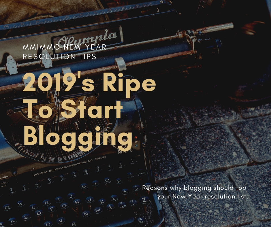Poster: 2019's ripe to start blogging